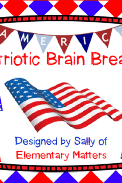 Patriotic Brain Break Freebie!