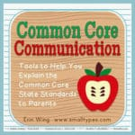 Parent Communication: The Common Core