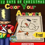 Fern Smith's FREE 12 Days of Christmas Addition Plus Three French Hen Color Your Answers