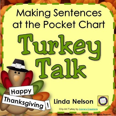 Building Thanksgiving Sentences - Turkey Talk! - Classroom