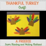 Thanksgiving Craft: Thankful Turkey
