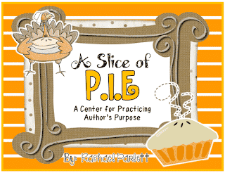 A Slice of P.I.E. {Thanksgiving Themed Center for Author's Purpose}