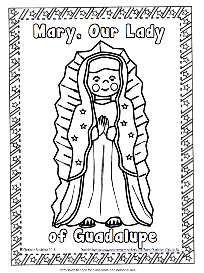 Free Our Lady Of Guadalupe Coloring Page Classroom Freebies