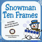 March and Match – Snowman Ten Frames Read the Room!