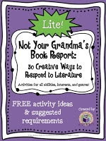 Not Your Grandma's Book Report LITE: 30 Creative Ways to Respond to Literature