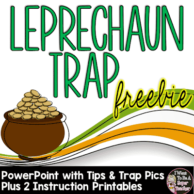 Leprechaun Trap PowerPoint and Printables