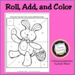 Roll, Add, and Color the Bunny!