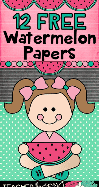FREE: Watermelon Papers for Teachers!