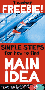 Finding MAIN IDEA… One Step at a Time