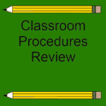 How I Review Classroom Procedures