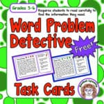 Word Problem Detectives – Get Your Students to Read Carefully!