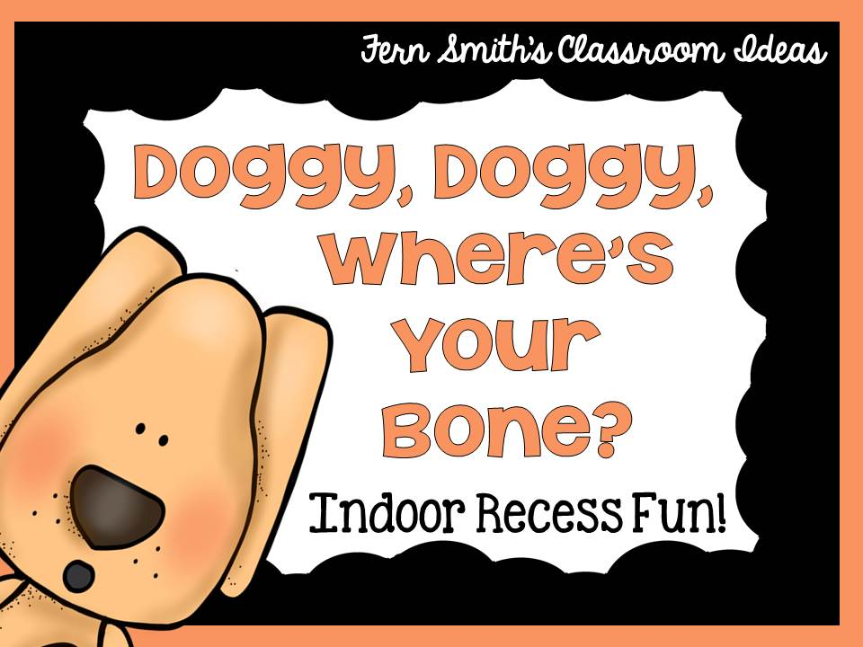 Fern Smith's FREE Doggy, Doggy, Where's Your Bone Printable at Classroom Freebies