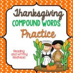 Thanksgiving Themed Compound Words Practice