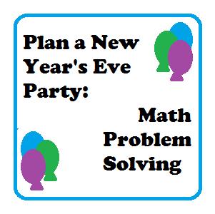 Problem Solving: Plan a Party