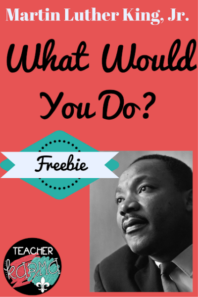 What Would You Do?  – MLK Style
