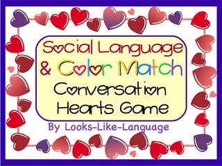 Valentines Day Social Language Freebie- Looks Like Language