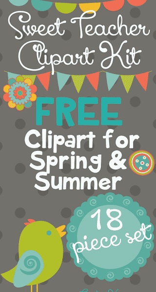 FREE Sweet Teacher Clipart Kit – Perfect for Spring & Summer