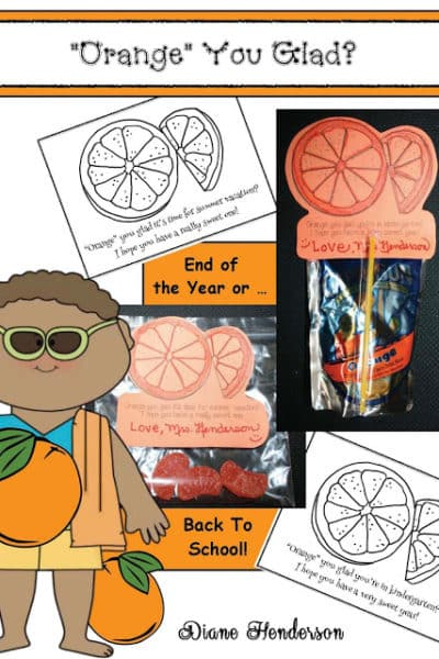 Orange You Glad? Treat Bags For The End Or Beginning Of The School Year.
