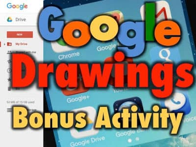 Google Drawing Bonus Activity