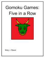 Gomoku: A series of five in a row games