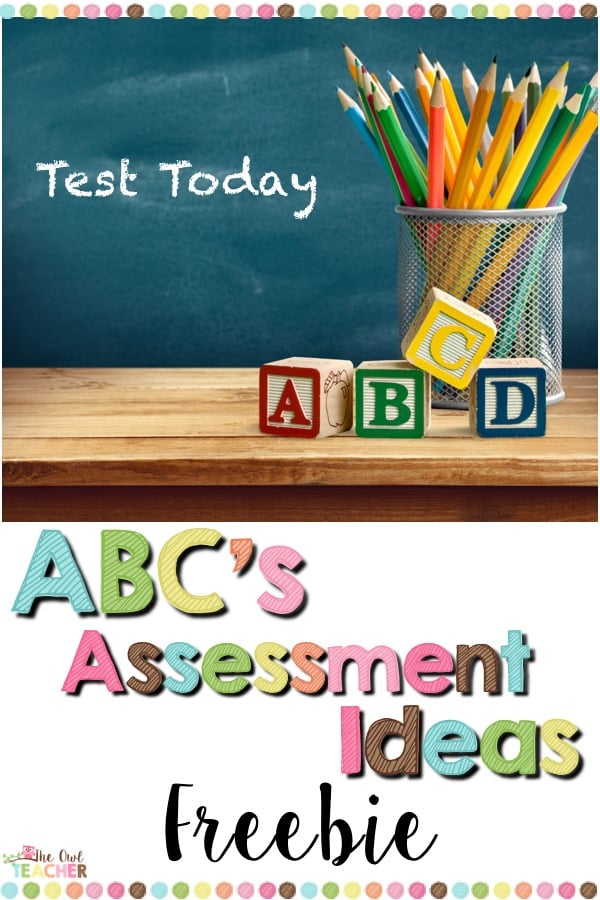 Gather a variety of informal assessment ideas with this freebie for teachers everywhere! This freebie comes with an A to Z list of ideas for how you can assess your students beyond just the traditional paper and pencil assessments!