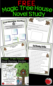 Free Good Morning Gorillas Magic Tree House novel study Terri's Teaching Treasures