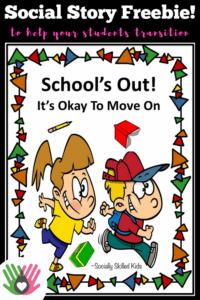 #social story #end of school year #special education #transitions #social skills