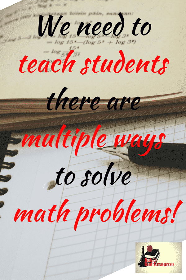Teaching students there are multiple ways to solve a math problem