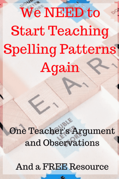 An Argument for Teaching Common Spelling Patterns Again