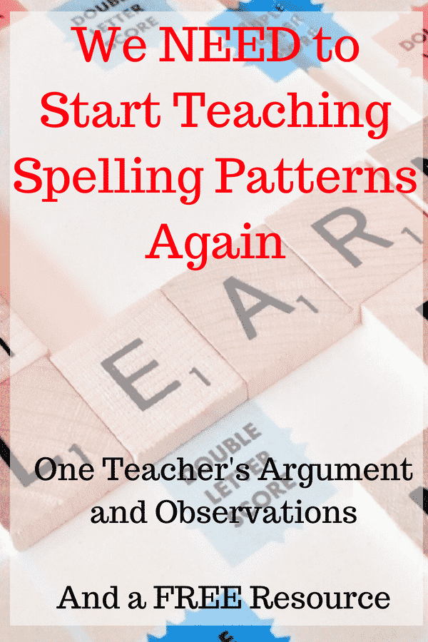 An Argument for Teaching Common Spelling Patterns Again - One Teacher's Observations