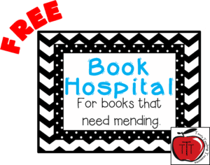 Free Book Hospital Label for your classroom library #bookhospital #classroomlibrary #TerrisTeachingTreasures #TchrBrowne