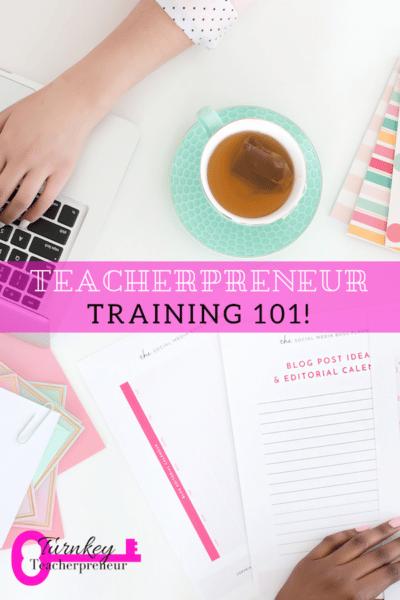 Teacherpreneur Training 101