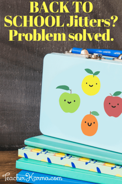 Back to School JITTERS? Problem Solved.