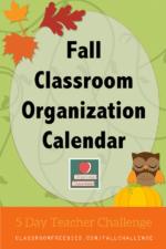 FREE Fall Classroom Organization Challenge!