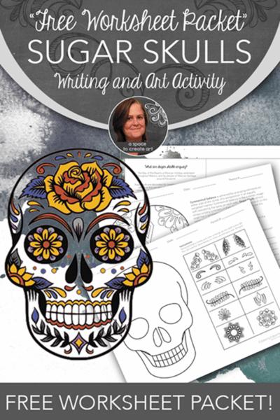 Free Sugar Skulls Art and Writing Activity Worksheets.