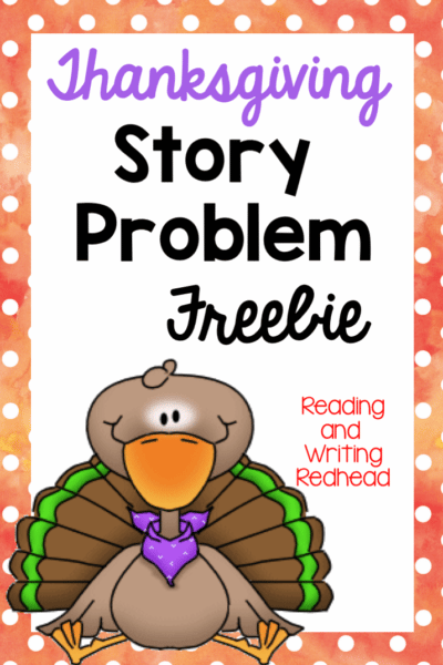 Thanksgiving story problems #classroomfreebies