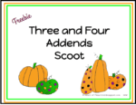 Three and Four Addend Scoot