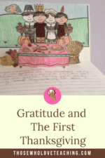 Gratitude and The First Thanksgiving