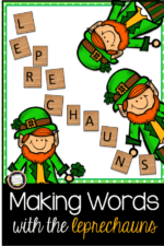 Making Words with Your Little Leprechauns