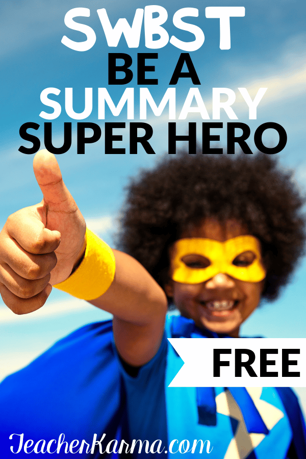 Free SWBST Summary resources in a cute super hero theme. #2ndgrade #3rdgrade #4thgrade #5thgrade #comprehension #teacherkarma #summary #swbst