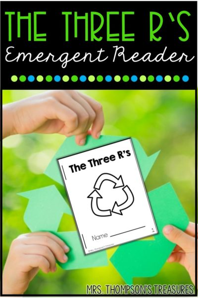 Free emergent reader and anchor text for Earth Day about the Three R's.