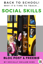 Back To School, It's Time To Teach Social Skills!