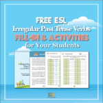 Free ESL Irregular Past Tense Verbs Fill-In and Activities
