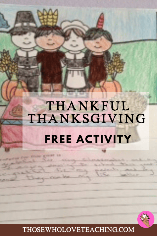 Thankful Thanksgiving Free Activity - Teach your class about Native Americans, Pilgrims, and Thanksgiving while teaching them gratitude.  Includes a great art activity.