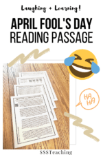 How to use an April Fool's Day Reading Passage to dig deep for comprehension