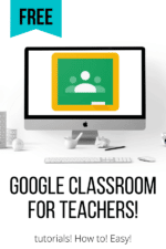 Wrapping your head around Google Classroom for Teachers – the best tips, tricks, and insight