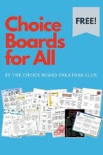 Choice Boards for All!