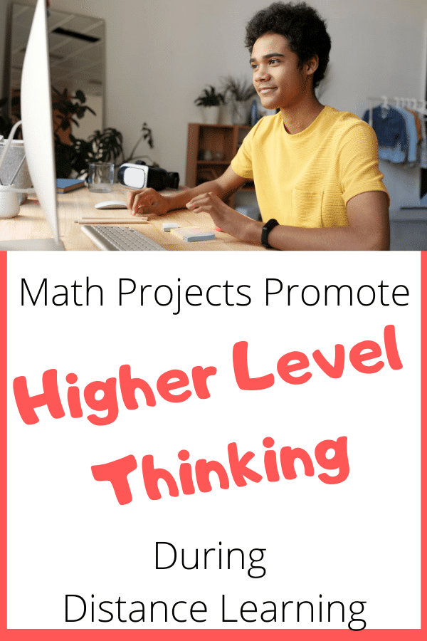 Math Projects Promote Higher Level Thinking