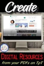 Create Digital Activities from Your Teachers Pay Teachers PDFs