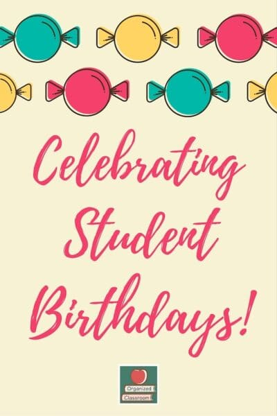 Classroom Birthdays to Remember